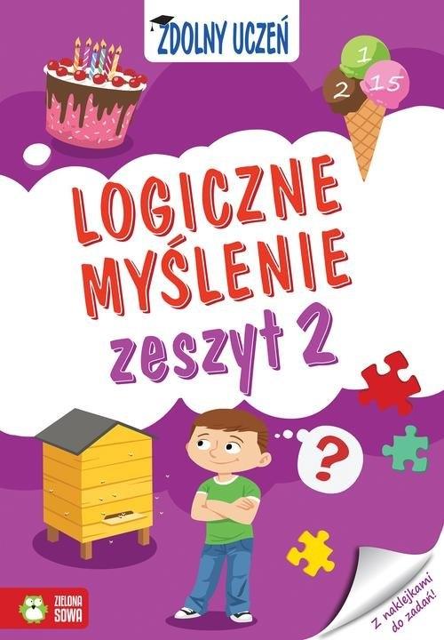 Zdolny uczeń Logiczne myślenie Zeszyt 2 Kieryłowicz Magdalena