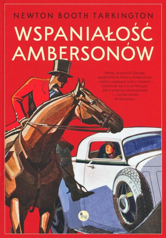 Wspaniałość Ambersonów Newton Booth Tartington