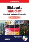 Blickpunkt Wirtschaft Niemiecki w ekonomii i biznesie + CD