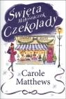 Święta Miłośniczek Czekolady  Matthews Carole