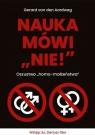 "Nauka mówi ""nie!"" Oszustwo ""homo-małżeństwa"" Gerard van den Aardweg"
