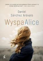 Wyspa Alice (Uszkodzona okładka) Sánchez-Arévalo Daniel