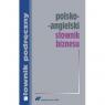 Polsko-angielski słownik biznesu