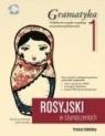 Rosyjski w tłumaczeniach Gramatyka 1 + CD