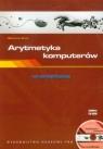 Arytmetyka komputerów w praktyce z płytą CD Gryś Sławomir