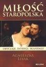 Miłość staropolska Obyczaje intrygi skandale Lisak Agnieszka