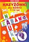 Krzyżówki dla dzieci 7-12 lat Guzowska Beata, Kowalska Iwona