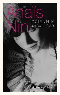 Dziennik 1934-1939 Nin Anais
