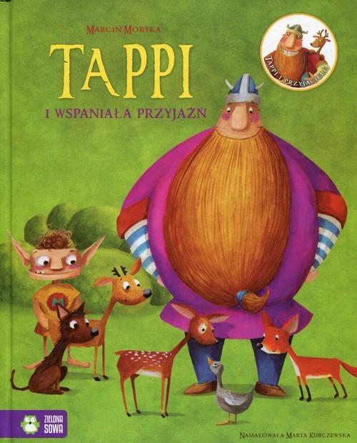 Tappi i wspaniała przyjaźń cz. 6 Tappi i przyjaciele Mortka Marcin