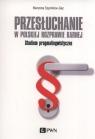 Przesłuchanie w polskiej rozprawie karnej