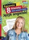 Egzamin 8-klasisty. Zbiór próbnych testów. Język angielski. Szkoła Szewczak Małgorzata