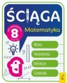 Ściąga do egzaminu 8-klasisty Matematyka