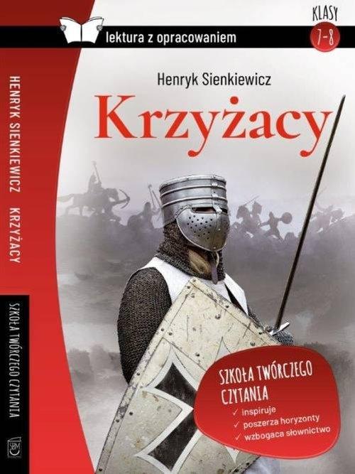 Krzyżacy Lektura z opracowaniem Sienkiewicz Henryk