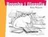 Bromba i filozofia (Wyd. 2014)