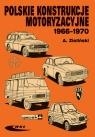 Polskie konstrukcje motoryzacyjne 1966-1970 Zieliński Andrzej