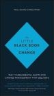 The Little Black Book of Change Mike Straw, Paul Adams,  Wiley