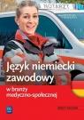 Język niemiecki zawodowy w branży medyczno-społecznej Anna Dul