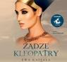 Żądze Kleopatry Kassala Ewa