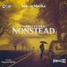 Miasteczko Nonstead. Audiobook Marcin Mortka