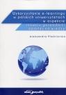 Wykorzystanie e-learningu w polskich uniwersytetach w aspekcie rozwoju Pleśniarska Aleksandra