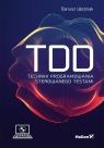 TDD Techniki programowania sterowanego testami Woźniak Dariusz