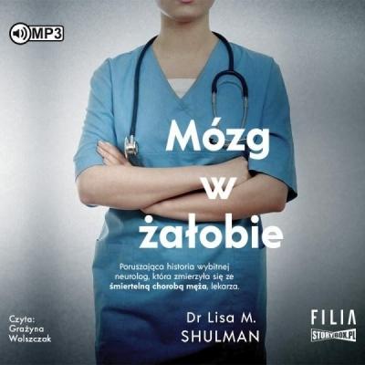 Mózg w żałobie audiobook - Lisa M. Shulman - książka
