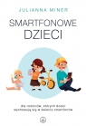 Smartfonowe dzieci.