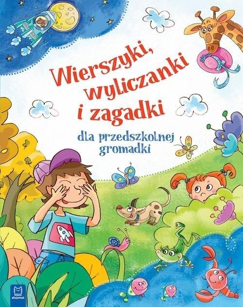 Wierszyki wyliczanki i zagadki dla przedszkolnej gromadki mk. opracowanie zbiorowe