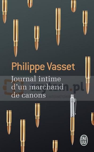 LF Vasset, Journal intime d'un marchand de canons Philippe Vasset