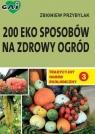 Tradycyjny Ogród Ekologiczny (3) - 200 eko sposobów na zdrowy ogród