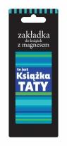Zakładka magnetyczna ZK023 - To jest książka Taty ZKO23