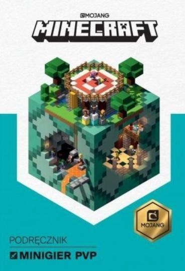Minecraft. Podręcznik minigier PvP praca zbiorowa