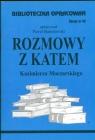 Biblioteczka Opracowań Rozmowy z katem Kazimierza Moczarskiego