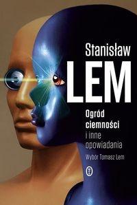 Ogród ciemności i inne opowiadania (Uszkodzona okładka) Lem Stanisław