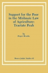 Support for the Poor in the Mishnaic Law of Agriculture