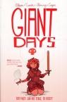 Giant Days t5 Jak nie teraz to kiedy