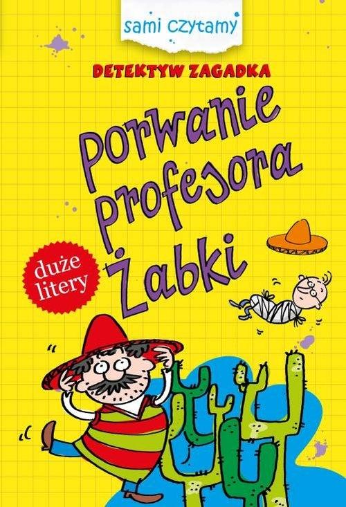 Detektyw zagadka Porwanie profesora Żabki Czarkowska Iwona