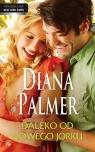 Daleko od Nowego Jorku Diana Palmer