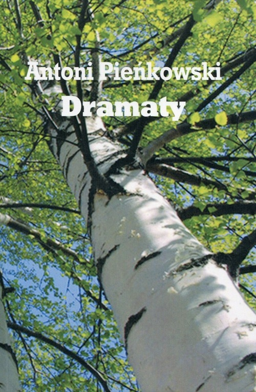 Dramaty Pieńkowski Antoni