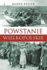 Powstanie Wielkopolskie Spojrzenie po 90 latach Rezler Marek