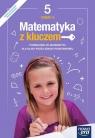 Matematyka z kluczem. Klasa 5, część 2. Podręcznik do matematyki dla szkoły podstawowej - Szkoła podstawowa 4-8. Reforma 2017