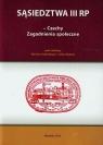 Sąsiedztwa III RP Czechy zagadnienia społeczne
