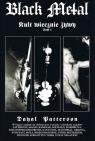 Black Metal Kult Wiecznie Żywy Tom 1