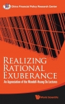 Realizing Rational Exuberance