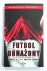 Futbol obnażony. Szpieg w szatni Premier... pocket Anonimowy piłkarz