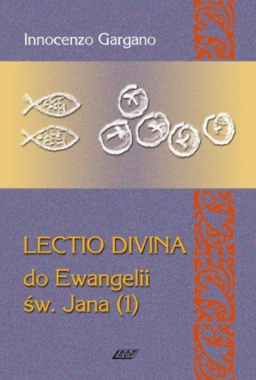 Lectio Divina 6 Do Ewangelii Św Jana 1 Gargano Innocenzo