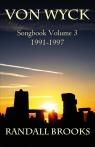 Von Wyck Songbook Volume 3