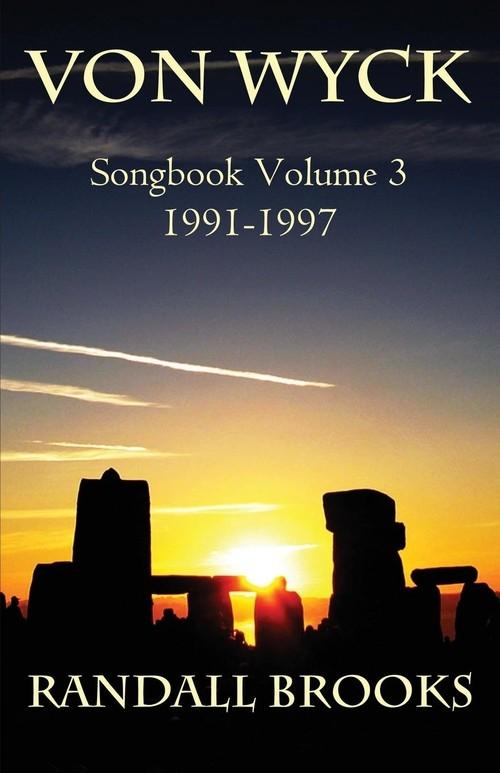 Von Wyck Songbook Volume 3 Brooks Randall