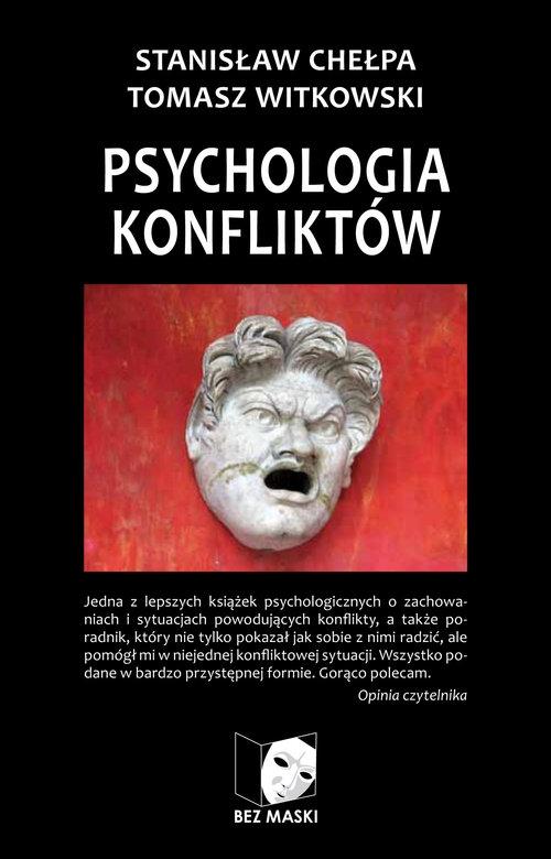 Psychologia konfliktów Chełpa Stanisław, Witkowski Tomasz