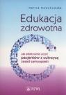 Edukacja zdrowotna Jak efektywnie uczyć pacjentów z cukrzycą zasad Nowakowska Halina